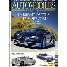 AUTOMOBILES CLASSIQUES, französisches Automagazin, zeigt die neuesten Modelle, berichtet über Oldtimer und Sportwagen und all, das, was ein Autoliebhaber wissen muss.