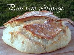 PAIN INRATABLE ! SANS PETRISSAGE CUISSON COCOTTE Cooking Bread, Cooking Chef, Cooking Recipes, Cuisine Diverse, Good Food, Yummy Food, No Cook Meals, Food Porn, Food And Drink