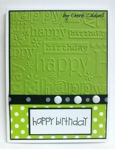 I have a friend who loves green and when I see this green echo park . - I have a friend who loves green and when I see this green echo park … – Cardmaking – - Homemade Birthday Cards, Birthday Cards For Her, Masculine Birthday Cards, Bday Cards, Homemade Cards, Diy Birthday, Polka Dot Birthday, Karten Diy, Embossed Cards