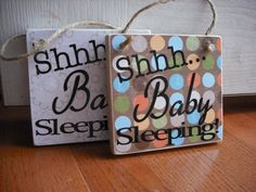 Shhh... Baby Sleeping
