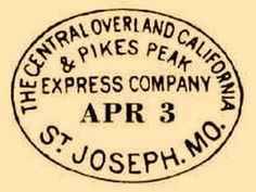 Central Overland California and Pikes Peak Express Company - Wikipedia Hope For The Day, Pony Express, Going Postal, Vintage Stamps, American History, Pikes Peak, Documentary, Missouri, Postcards