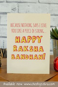 Funny rakhi and raksha bandhan cards to make your brohter laugh this year! We also have a limited number of rakhis which you can add to your order. #rakhicard #rakshabandhan Raksha Bandhan Cards, Raksha Bandhan Greetings, Rakhi Cards, Say I Love You, My Love, Happy Rakshabandhan, Your Brother, Kraft Envelopes, Blank Cards