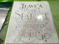 Leave a Little Sparkle Sign