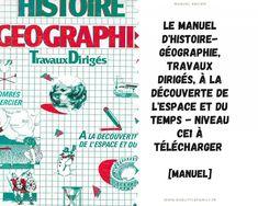 Le manuel d'histoire géographie, travaux dirigés, à la découverte de l'espace et du temps niveau ce1 à télécharger Bullet Journal, Words, About Me, Outer Space, Horse