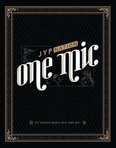 JYP NATION KOREA 2014 'ONE MIC' 음원&음반 발매 안내