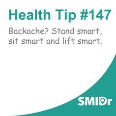 #healthtip: Backache? Stand smart, sit smart and lift smart.