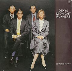 Dexys Midnight Runners - Don't Stand Me Down (#1127)