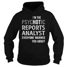 PsycHOTic Reports Analyst Job Title TShirt #jobs #tshirts #REPORTS #gift #ideas #Popular #Everything #Videos #Shop #Animals #pets #Architecture #Art #Cars #motorcycles #Celebrities #DIY #crafts #Design #Education #Entertainment #Food #drink #Gardening #Geek #Hair #beauty #Health #fitness #History #Holidays #events #Home decor #Humor #Illustrations #posters #Kids #parenting #Men #Outdoors #Photography #Products #Quotes #Science #nature #Sports #Tattoos #Technology #Travel #Weddings #Women