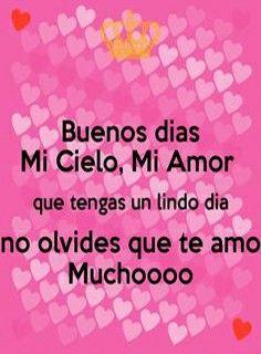 Poemas De Buenos Dias Mi Amor Te Amo Pin De Veronica Mejia En Amor Buenos Dias Amor Se Bueno