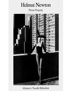 Helmut Newton. Private Property