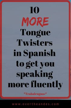 Try these ten trabalenguas to loosen your tongue and get you speaking Spanish more clearly and fluently. Trabalenguas are a great way to train your tongue and other relevant muscles for better Spanish pronunciation. Try these 10 Spanish tongue twisters. Spanish Help, Learn To Speak Spanish, Spanish Basics, Study Spanish, Ap Spanish, Spanish Phrases, Spanish Vocabulary, Spanish Words, Spanish Language Learning