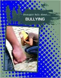 Bullying / Jessica PEGIS - Bullying provides an honest and unbiased view of a prevalent issue. This book examines different forms of bullying and covers practical topics such as how to recognize bullying behavior, the role of the bystander, and empowering ways to deal with bullies. Candid first-hand accounts from different perspectives and a list of valuable resources give readers the tools to help break the cycle of this destructive epidemic.