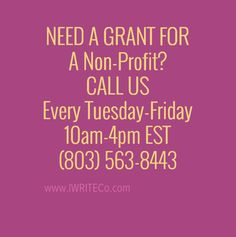 IWRITE Grant writing Info and Call-in Event EVERY Tue-Thurs - IWRITE & Company
