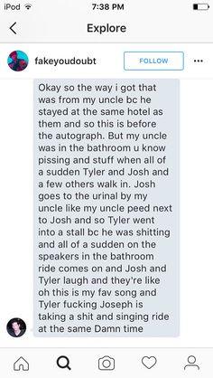 I wish I could randomly meet Tyler and Josh