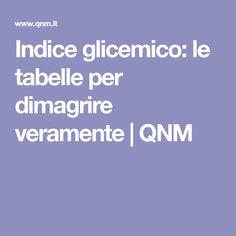 Indice glicemico: le tabelle per dimagrire veramente   QNM