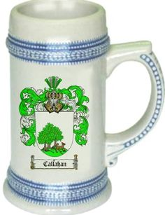 Callahan Coat of Arms / Family Crest stein mug |  $21.99 at www.4crests.com -  This stein starts with the family coat of arms hand drawn digitally. We then use a high quality 22 oz. ceramic stein to apply the coat of arms to via sublimation.
