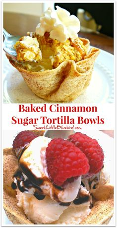 BAKED CINNAMON SUGAR TORTILLA BOWLS - So simple to make!!! If you have flour tortillas, butter, cinnamon & sugar, you can make these bowls! Fill with fresh fruit, ice cream, apple crisp...don't forget to eat the bowl! | SweetLittleBluebird.com