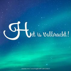 Het is volbracht! Johannes 19:30  #GoedeVrijdag, #HetWoord, #Jezus  http://www.dagelijksebroodkruimels.nl/johannes-19-30-v2/