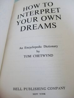 dreamopedia an a to z of dreams and what they mean