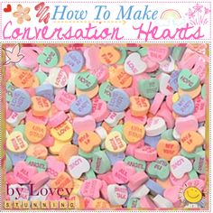 """How To Make Conversation Hearts"" by the-tip-jarxx on Polyvore  this is awesome."