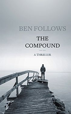 The Compound: A Thriller #Free #Kindle #Book