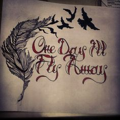 One Day I'll Fly Away Ill Fly Away, Meaningful Tattoos, I Tattoo, Tatting, Piercings, Addiction, Ink, Beautiful, Peircings
