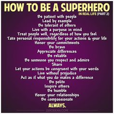 How to be a Superhero in Real Life (part 2)