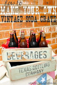 Create your own vintage soda crate! Simple and fun...perfect for summertime entertaining!