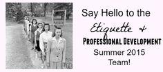Say Hello tot he Etiquette & Professional Development Summer 2015 Team