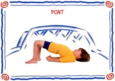 pont modèle Educational Activities For Kids, Kindergarten Activities, Yoga For Kids, Exercise For Kids, Yoga Bebe, Preschool Yoga, Yoga Sport, Animal Yoga, Childrens Yoga