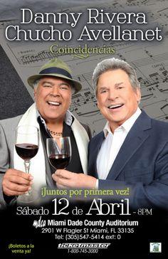 Danny Rivera & Chucho Avellanet, Juntos por Primera Vez! Miami-Dade County Auditorium, Sábado 12 de Abril Boletos a la venta aquí #PuertoRico #Boricua #Orgullo http://www.ticketmaster.com/Danny-Rivera-tickets/artist/1953745