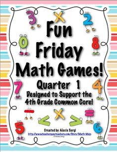 Who says Fridays can't be fun! These Common Core aligned math games can put the fun back in Fridays! $