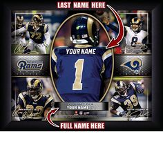 St. Louis Rams NFL Football - Personalized Action Collage Print / Picture. Have you or someone you know ever dreamed about playing next to your favorite St. Louis Rams players. You or someone you know can be right there in the locker room with St. Louis Rams players! Optional framing with mat is available. Perfect for gifts, rec room, man cave, office, child's room, etc. ( www.oakhousesportsprints.com )