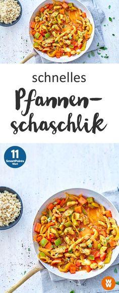 Schnell, einfach und lecker: Pfannenschaschlik; Hauptgericht, Mittagsessen, Abendessen, Rezept   Weight Watchers