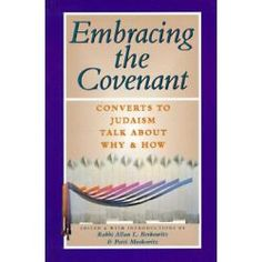 Embracing The Covenant, Converts To Judaism Talk About Why And How By Allan L. Berkowitz, 9781879045507., Judaism 蛇
