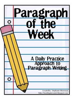 Paragraph of the Week...a daily SCAFFOLDED approach to paragraph writing.  200+ pages to use in your room, 36 weeks worth of prompts, rubrics, checklists, final draft paper...everything your students need to become successful paragraph writers.  $