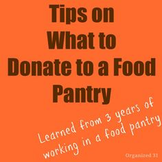 Tips on What to Donate to a Food Pantry - Organized 31