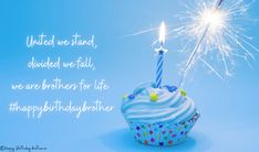 Happy Birthday Brother Wishes, Happy Birthday Cake Images, Birthday Wishes, Divided We Fall, Say Something Nice, Ways To Show Love, Successful Relationships, Cake Pictures, This Is Love
