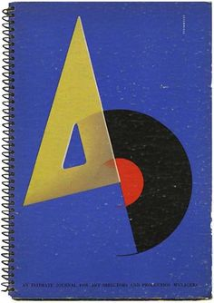 [Alex Steinweiss] Robert L. Leslie and Percy Seitlin [Editors]: A-D [AN INTIMATE JOURNAL FOR ART DIRECTORS, PRODUCTION MANAGERS, AND THEIR ASSOCIATES]. New York: The Composing Room/P.M. Publishing Co., June-July 1941 [Volume 7, No. 5].