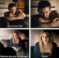 Klaus: Ti ho salvato la vita. Due volte! Caroline: Perché tu l'hai messa in pericolo. Due volte!