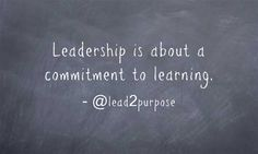 Leadership is a commitment learning