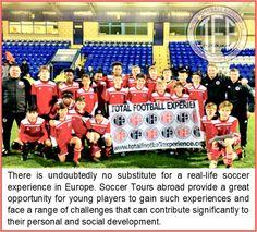Opportunity, Real Life, Soccer, Challenges, Europe, Tours, Futbol, European Football, European Soccer