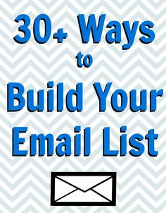 30+ Killer Ways to Build Your Email List — New Media Expo Blog