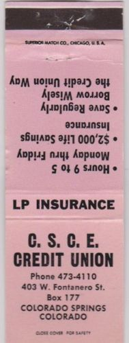 Matchbook from the CSCE Credit Union at 403 W. Fontanero St in Colorado Springs, CO