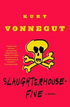 Slaughterhouse-Five by Kurt Vonnegut | 33 Must-Read Books To Celebrate Banned Books Week