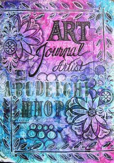 FRIENDS in ART: Journal Pages after Dyan's Class; love this, the creativity and colors...