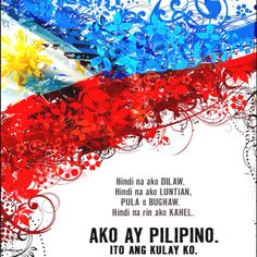 Roughly translated: I'm no longer yellow. I'm no longer green red or blue. I'm also no longer orange. I'm Filipino. This is my color. Filipino Art, Filipino Culture, Filipino Empanada, Philippine Flag Wallpaper, Buffalo Tattoo, Images Wallpaper, Jose Rizal, I Miss My Mom, Filipino Tribal Tattoos