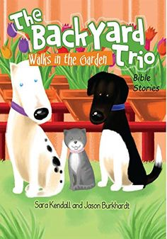 Go on an adventure with The BackYard Trio as they Walk in the Garden of Eden. EZ shares the story of God's creation on this Earth with Avra and Scooter. Bible Story Book, Bible Stories, Book 1, This Book, New Children's Books, Good Books, Adam And Eve, Kendall, Little Ones