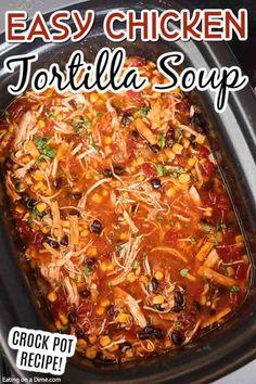 Tortilla Soup Recipe Crockpot, Crockpot Chicken Taco Soup, Easy Crockpot Soup, Creamy Chicken Tortilla Soup, Slow Cooker Creamy Chicken, Crockpot Chicken Soup Recipes, Slow Cooker Tortilla Soup, Crockpot Ideas, Crowd