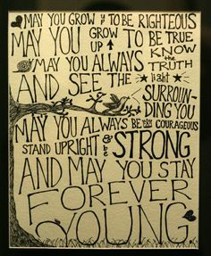 Forever young- Best verse in the whole song.